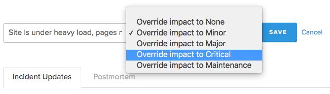 overriding incident impact